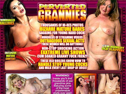 Perverted Grannies - Bizzare Mature Babes Gagging For Yong Hard Cock!